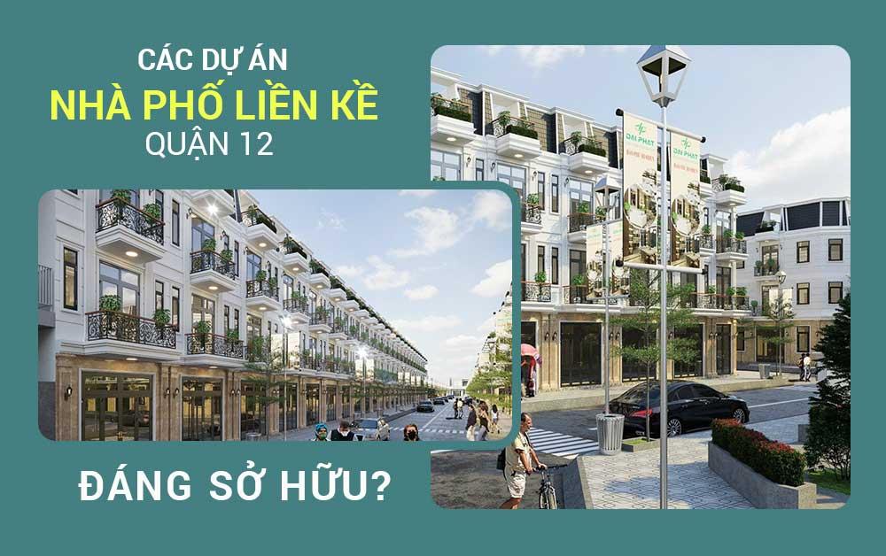 Các dự án nhà phố liền kề Quận 12 đáng sở hữu